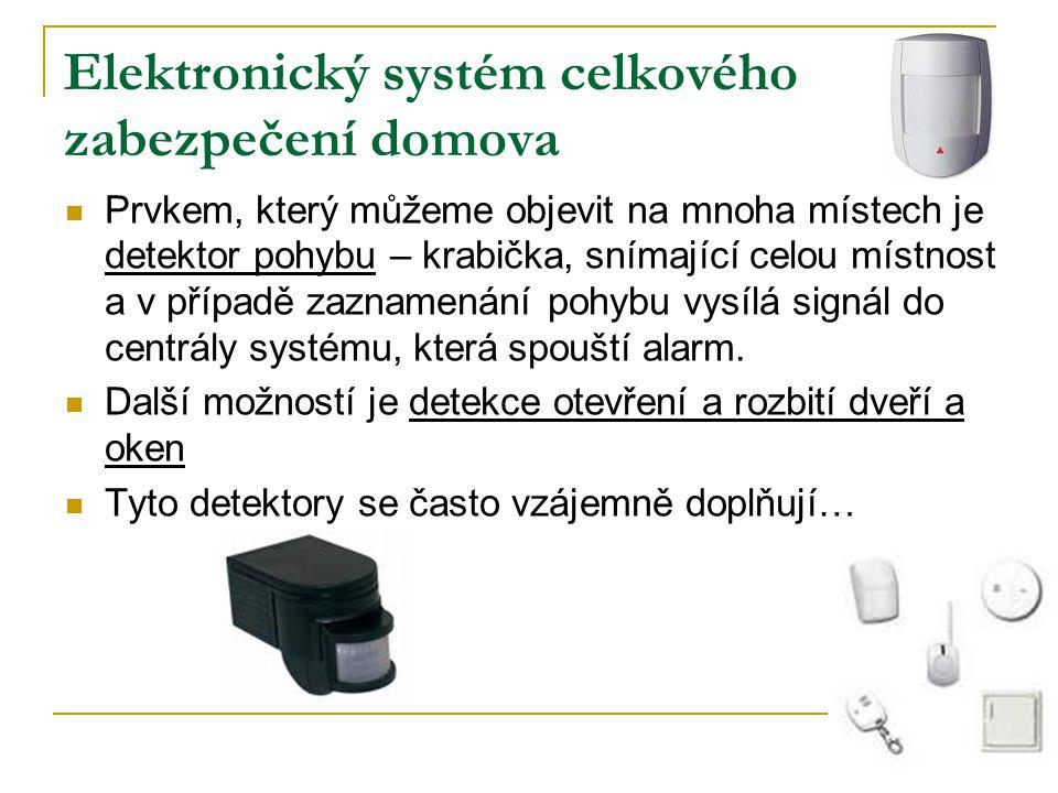 Elektronický systém celkového zabezpečení domova