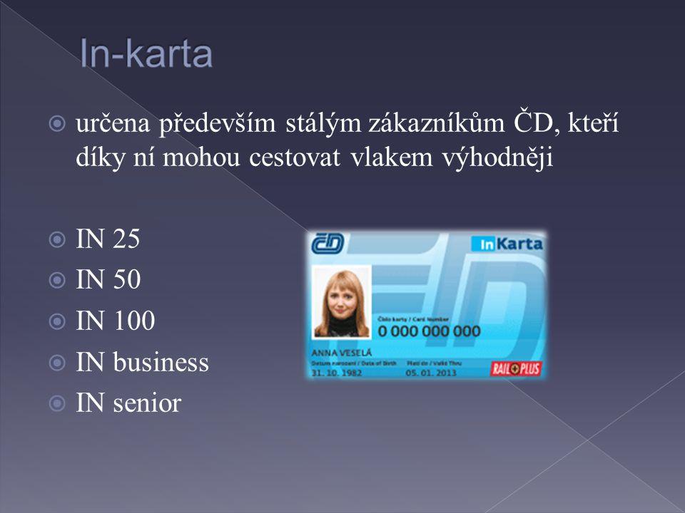 In-karta určena především stálým zákazníkům ČD, kteří díky ní mohou cestovat vlakem výhodněji. IN 25.