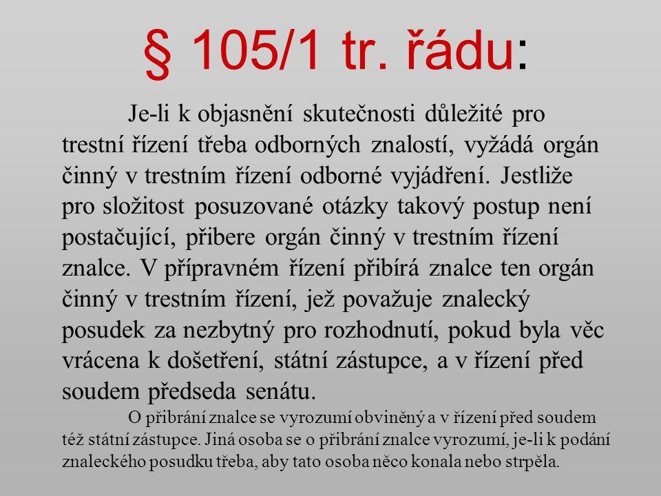 § 105/1 tr. řádu: