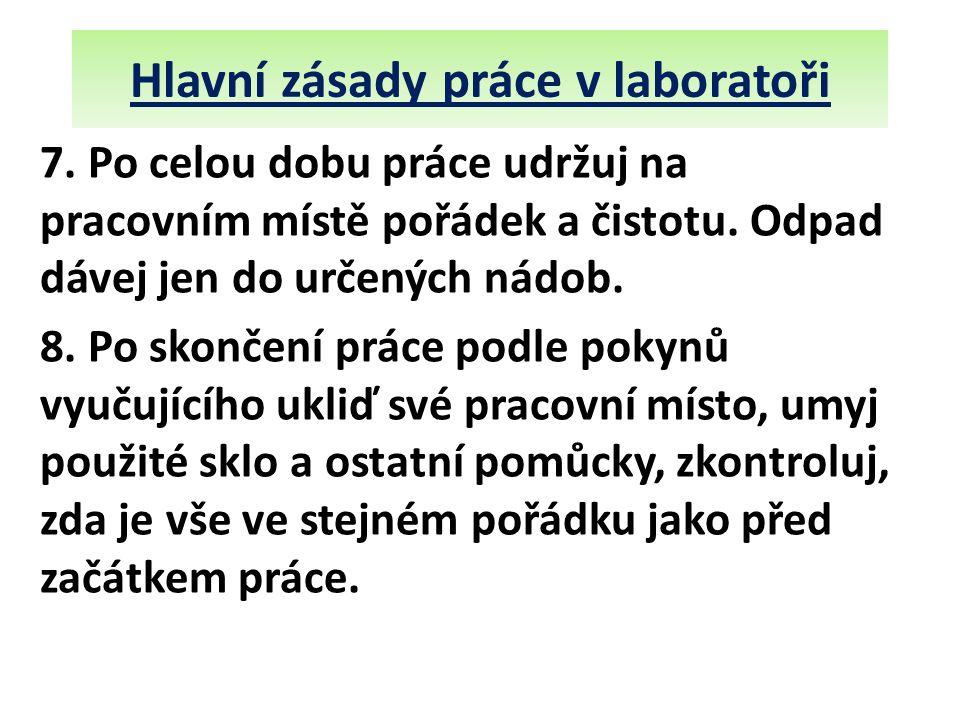 Hlavní zásady práce v laboratoři