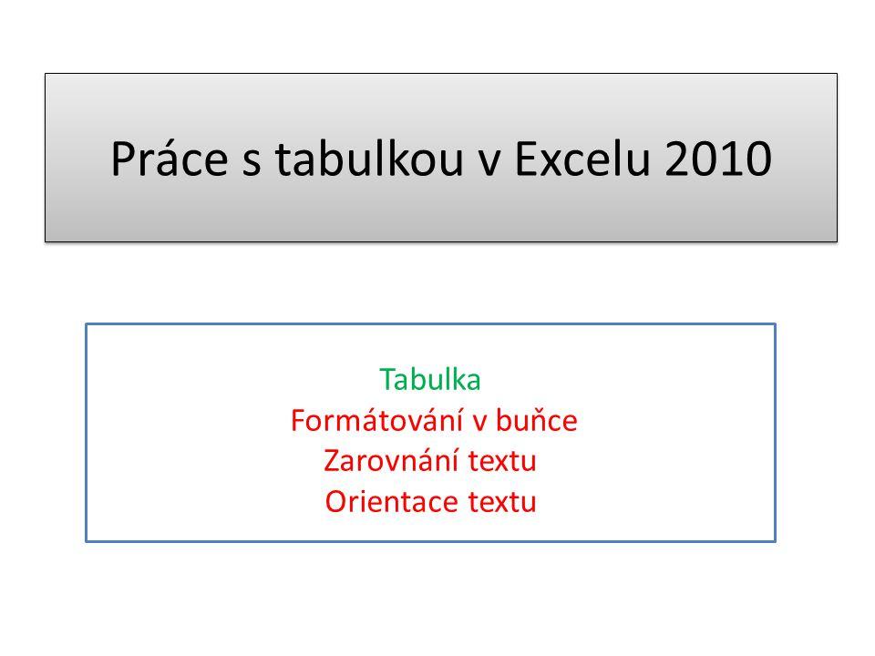 Práce s tabulkou v Excelu 2010