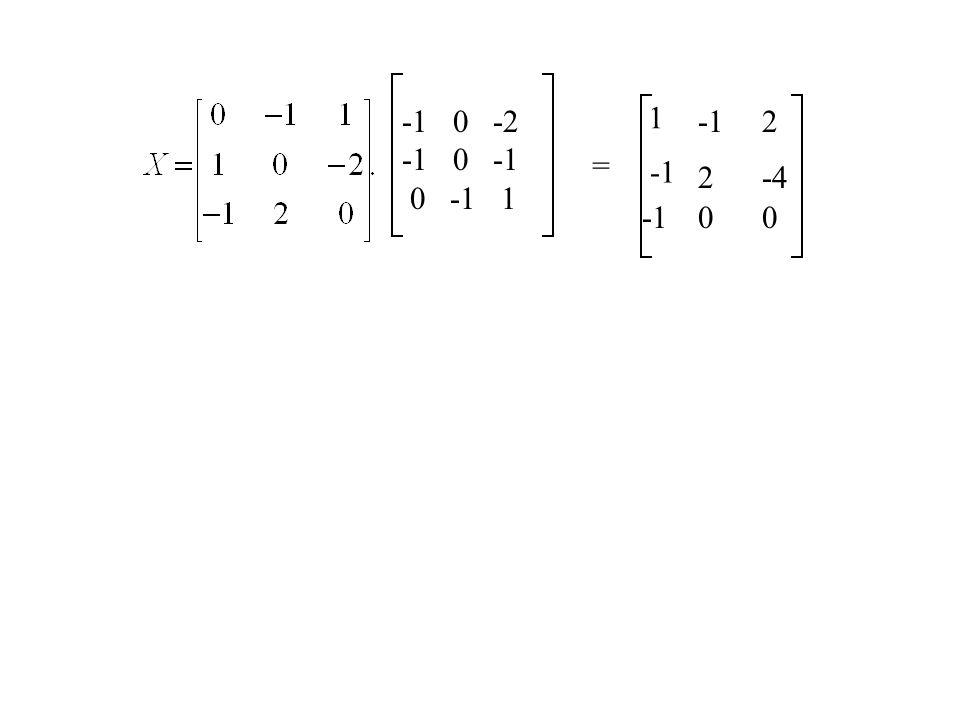 -1 0 -2 -1 0 -1 0 -1 1 1 -1 2 = -1 2 -4 -1