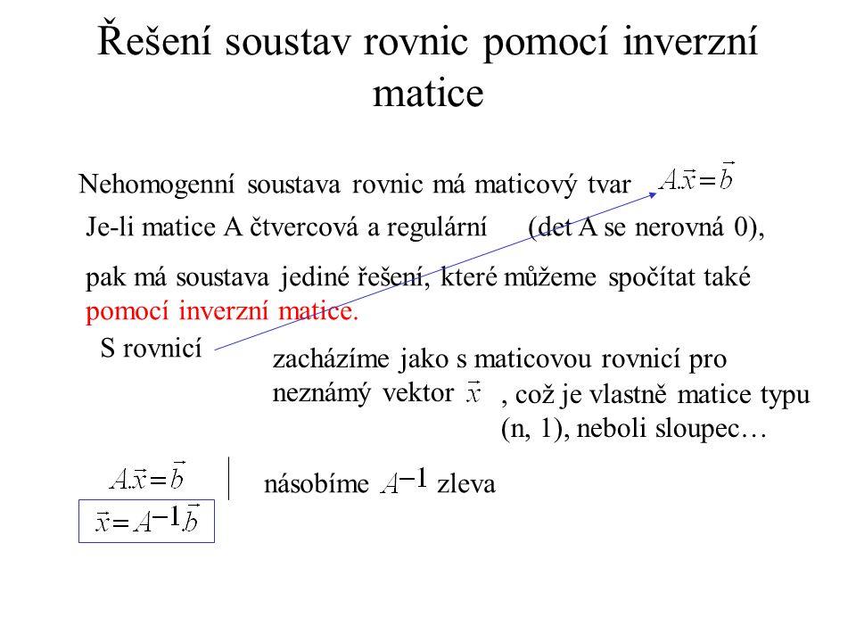 Řešení soustav rovnic pomocí inverzní matice