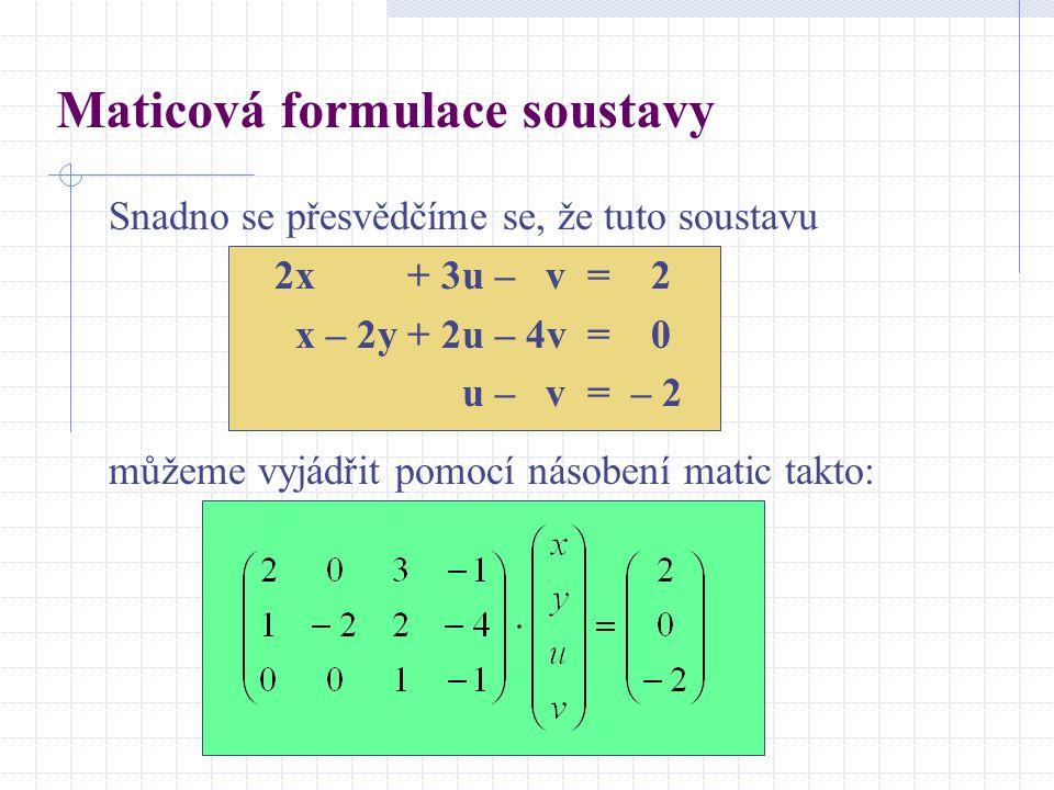Maticová formulace soustavy