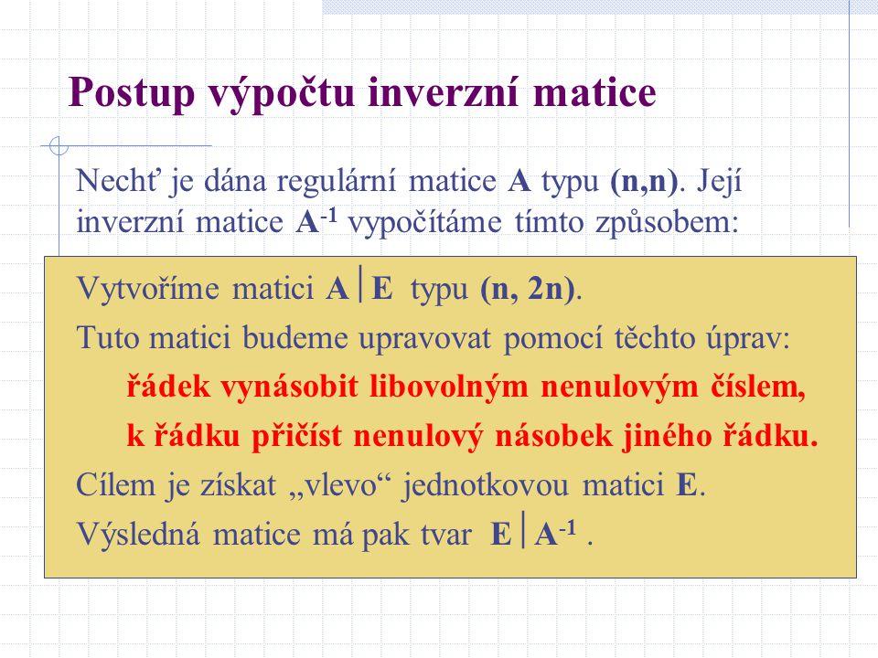 Postup výpočtu inverzní matice