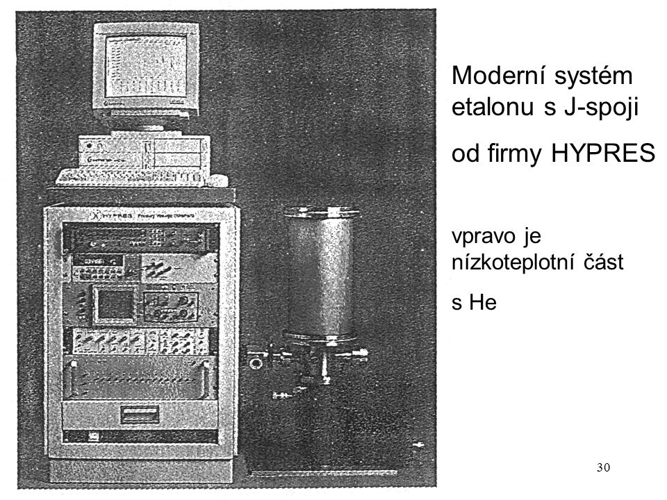 Moderní systém etalonu s J-spoji od firmy HYPRES