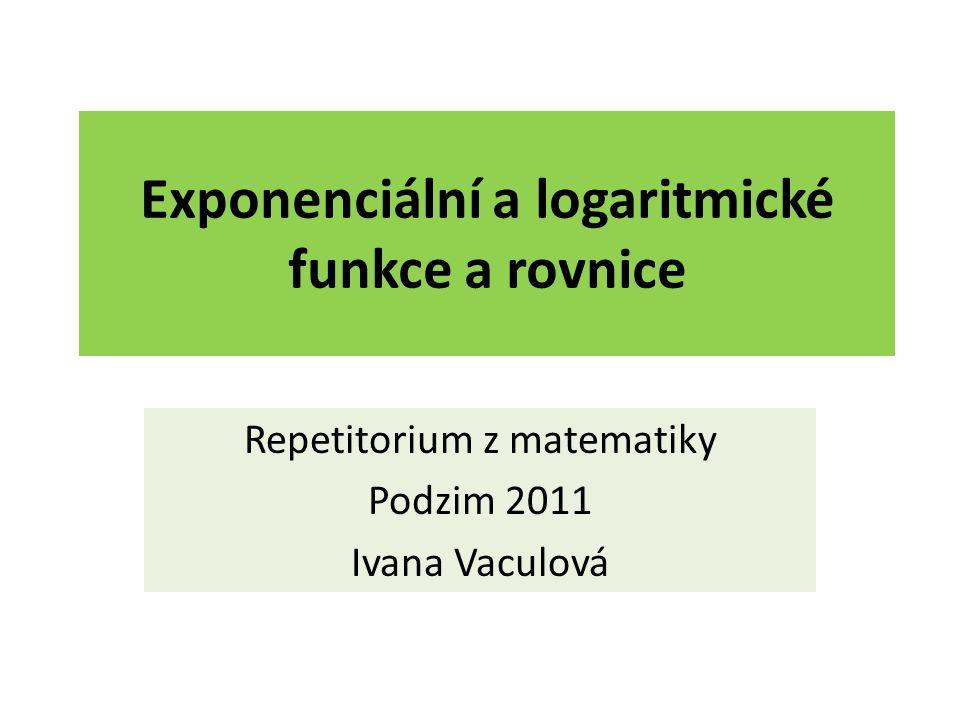 Exponenciální a logaritmické funkce a rovnice