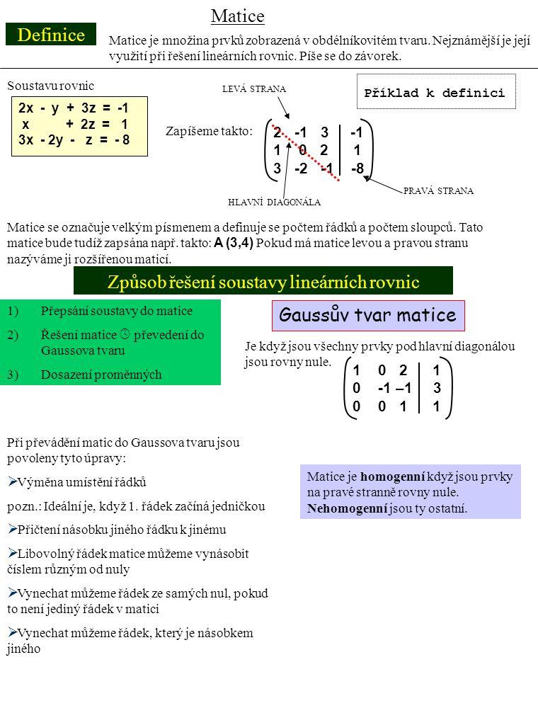 Způsob řešení soustavy lineárních rovnic
