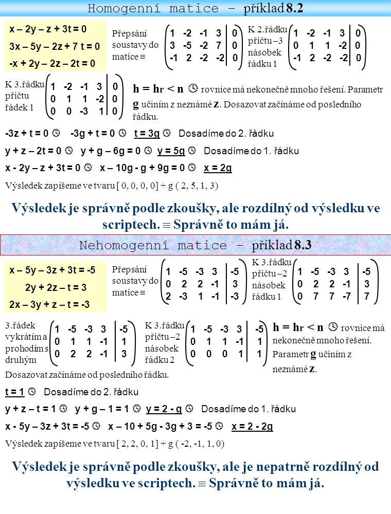 Homogenní matice – příklad 8.2