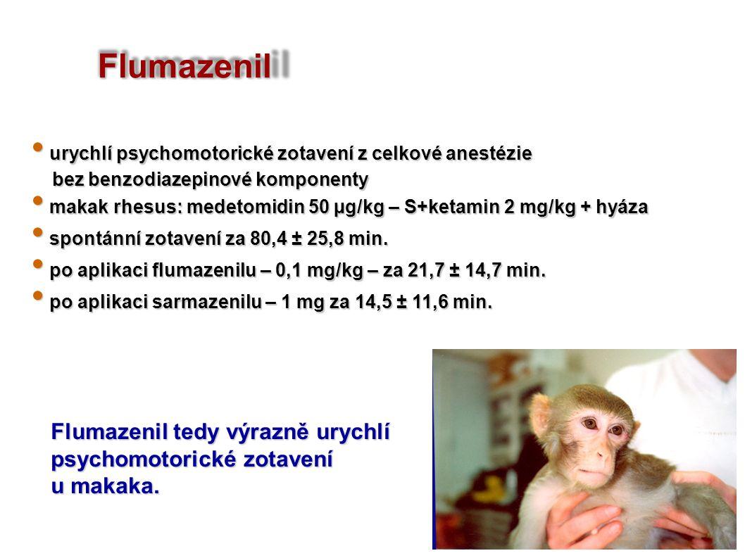 Flumazenil Flumazenil tedy výrazně urychlí psychomotorické zotavení