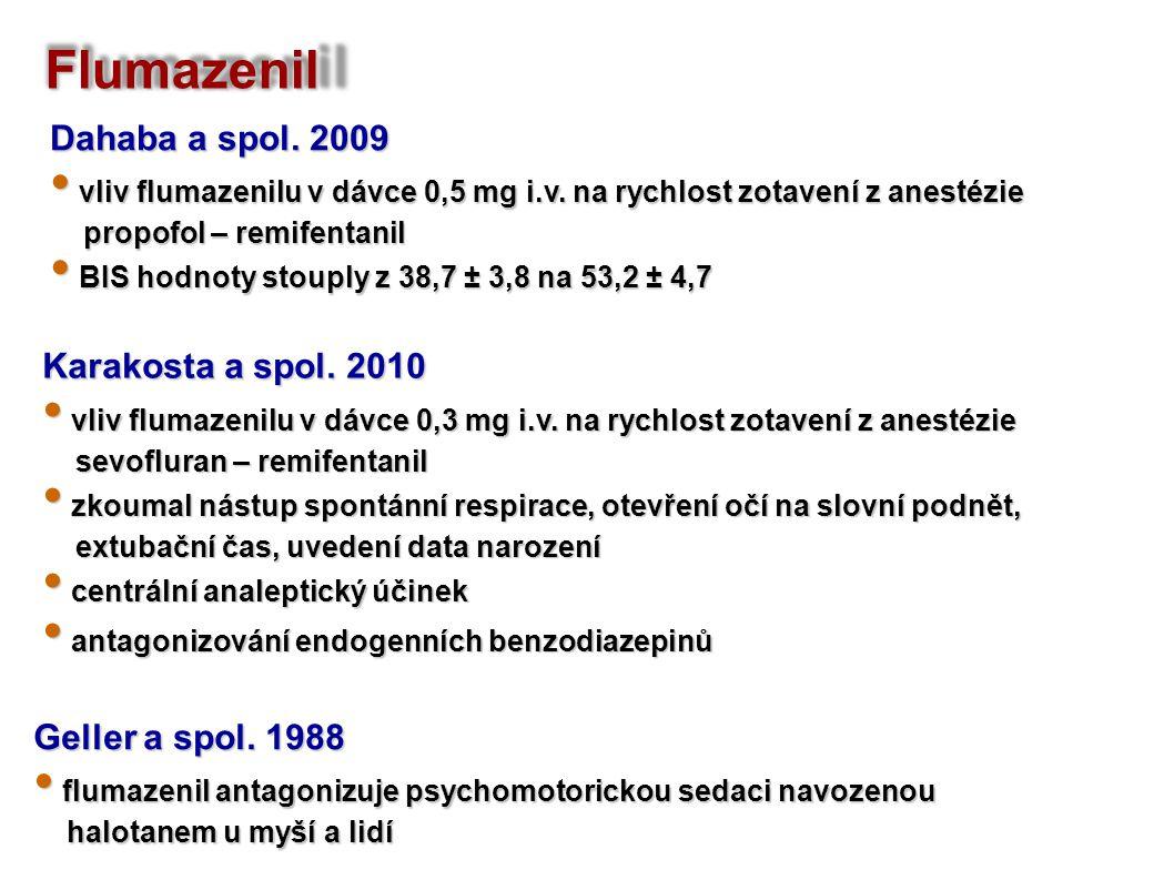 Flumazenil Dahaba a spol. 2009 Karakosta a spol. 2010