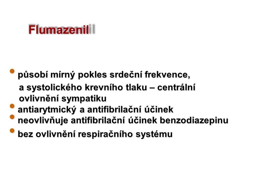 Flumazenil působí mírný pokles srdeční frekvence,