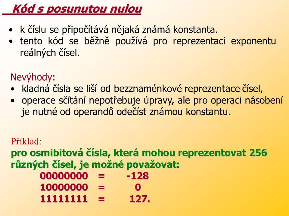 Kód s posunutou nulou k číslu se připočítává nějaká známá konstanta.