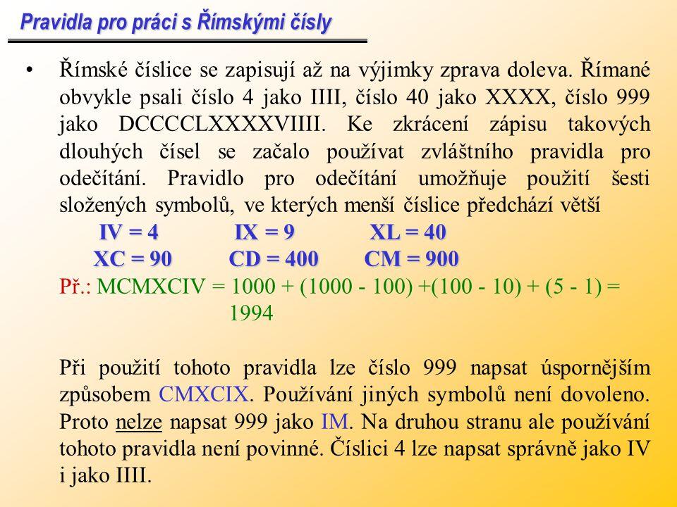 Pravidla pro práci s Římskými čísly
