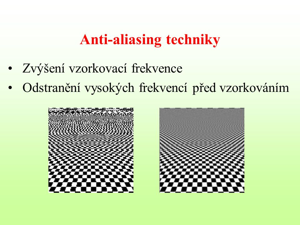 Anti-aliasing techniky