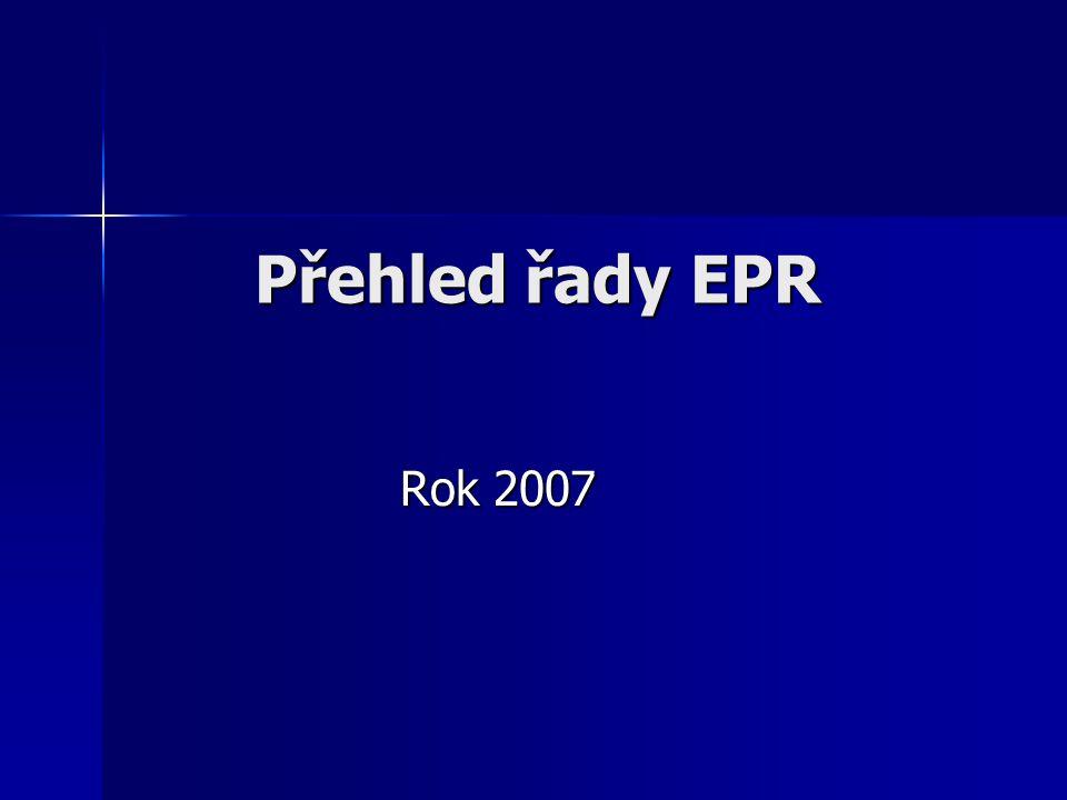 Přehled řady EPR Rok 2007