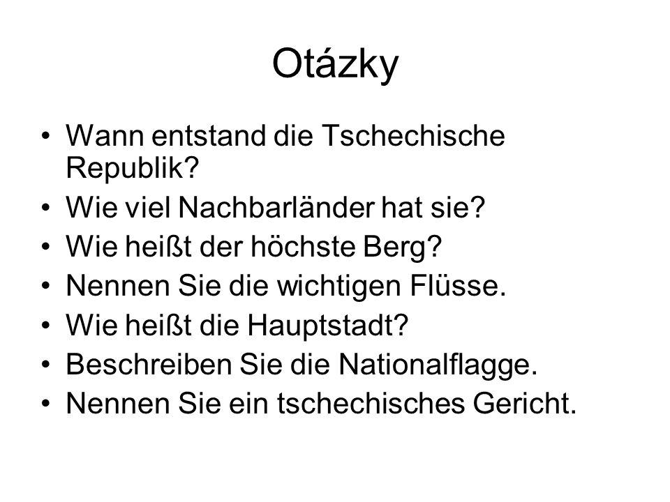 Otázky Wann entstand die Tschechische Republik