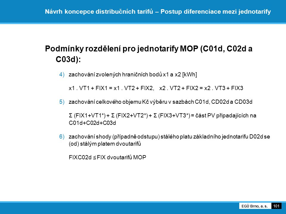 Podmínky rozdělení pro jednotarify MOP (C01d, C02d a C03d):