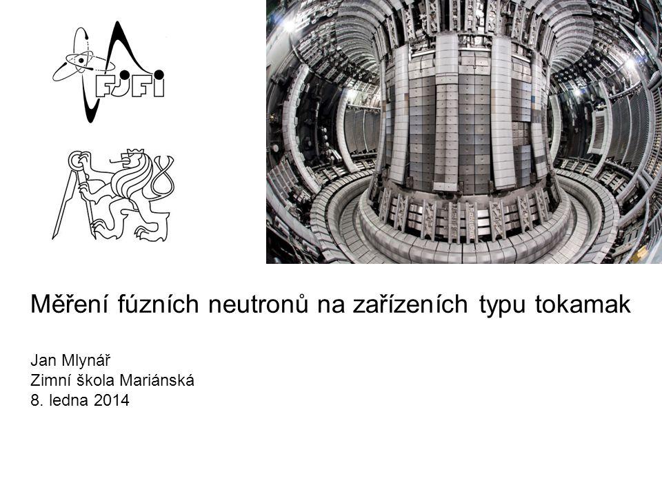 Měření fúzních neutronů na zařízeních typu tokamak