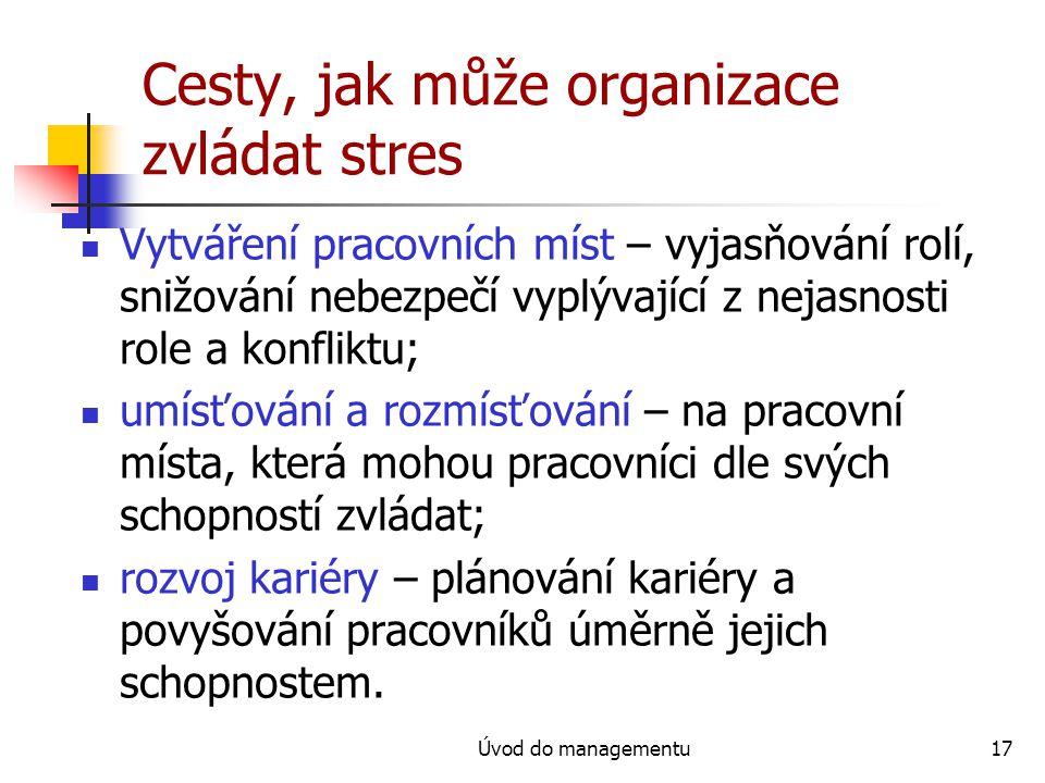 Cesty, jak může organizace zvládat stres