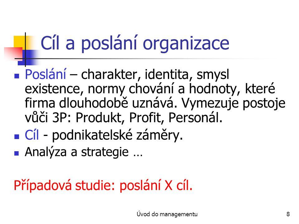 Cíl a poslání organizace