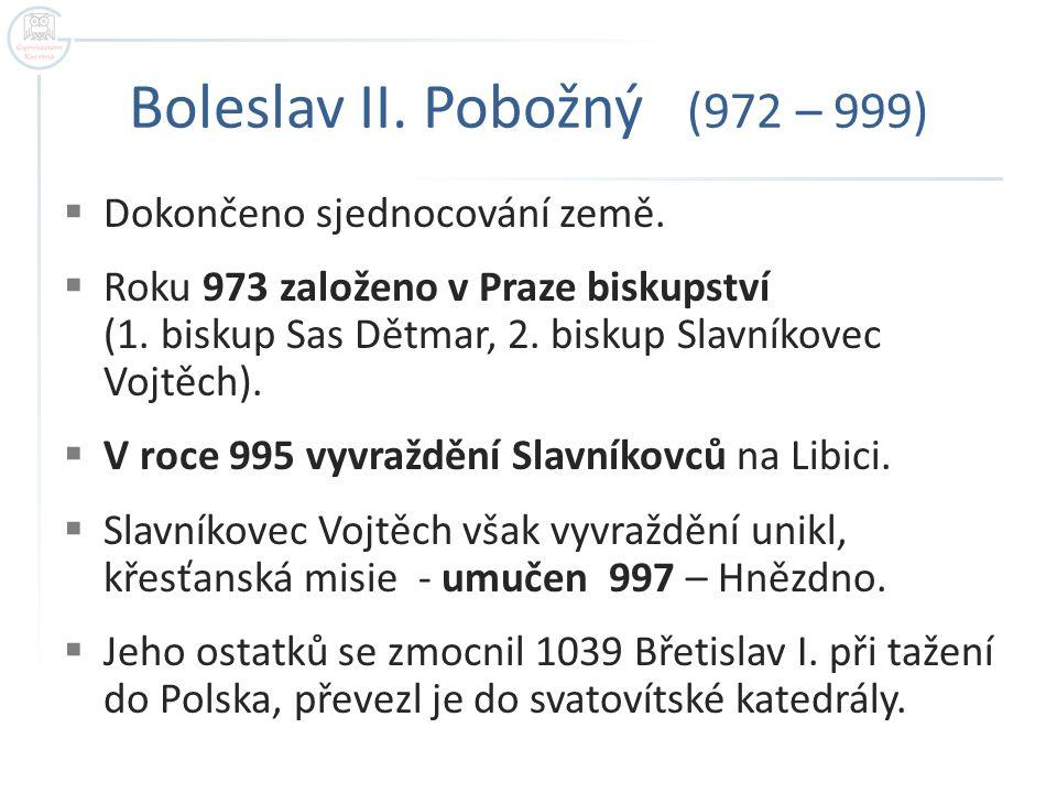 Boleslav II. Pobožný (972 – 999)