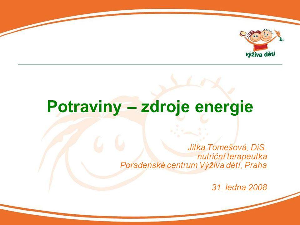 Potraviny – zdroje energie