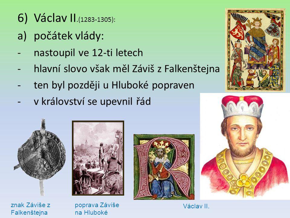 Václav II.(1283-1305): počátek vlády: nastoupil ve 12-ti letech