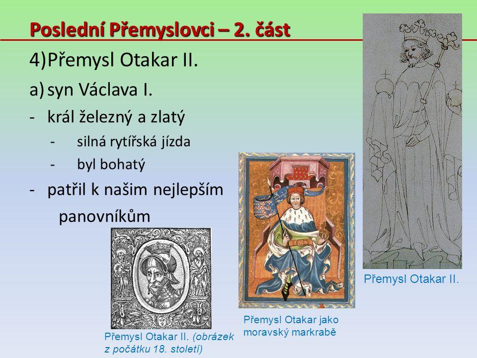Poslední Přemyslovci – 2. část Přemysl Otakar II.