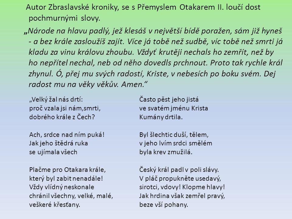 Autor Zbraslavské kroniky, se s Přemyslem Otakarem II