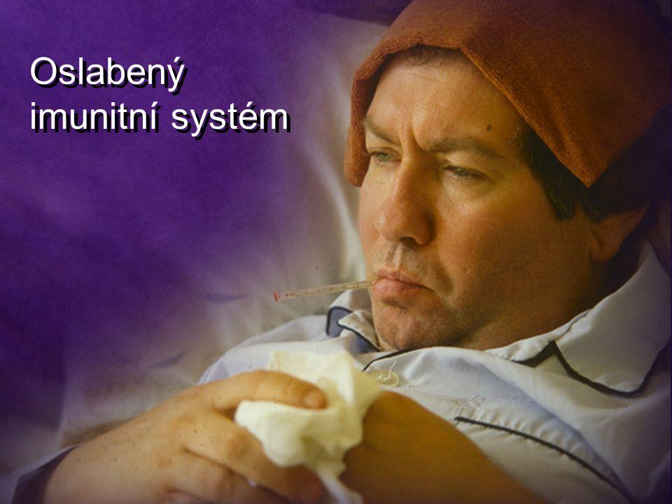 Oslabený imunitní systém