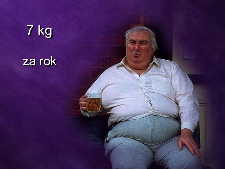 7 kg za rok