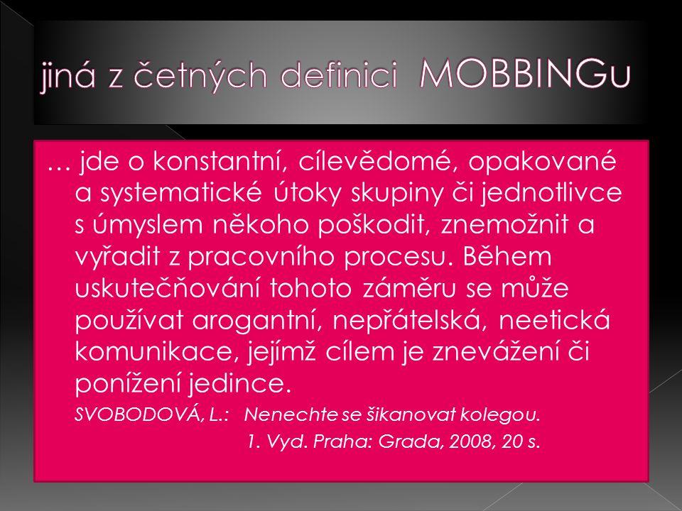 jiná z četných definici MOBBINGu