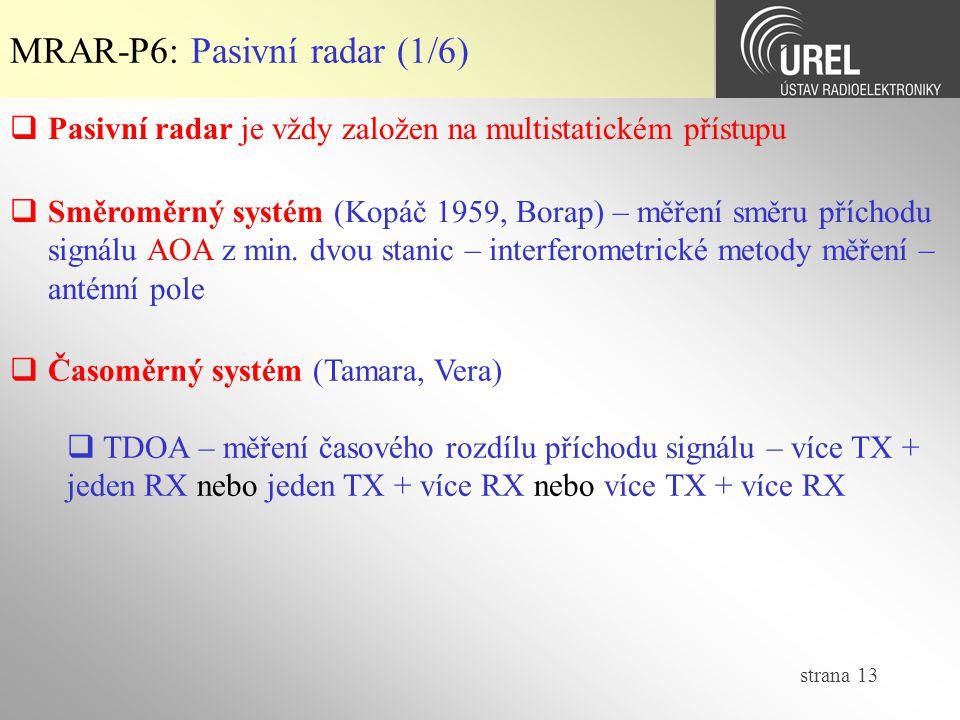 MRAR-P6: Pasivní radar (1/6)