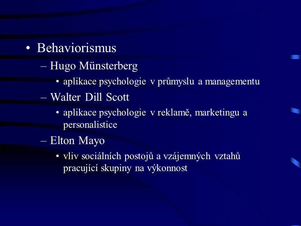 Behaviorismus Hugo Münsterberg Walter Dill Scott Elton Mayo
