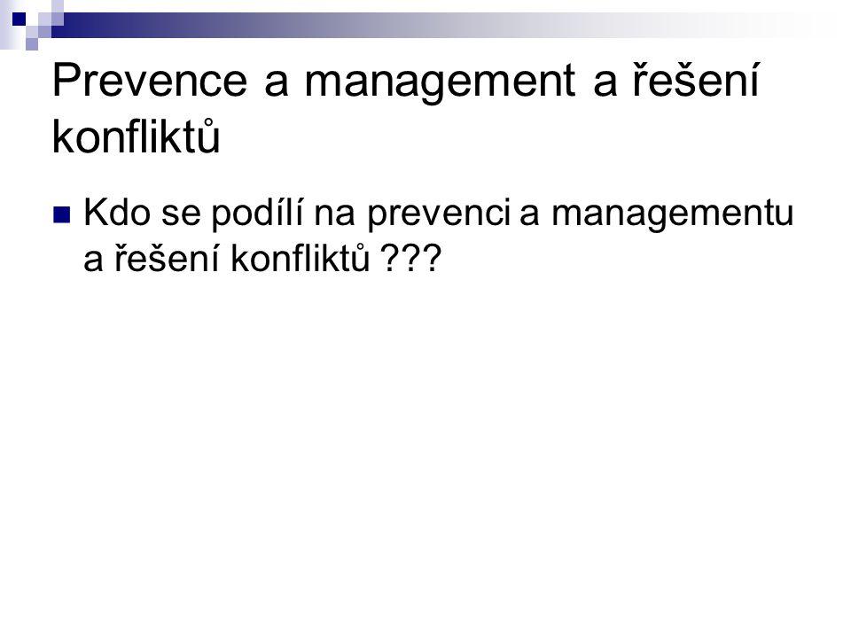 Prevence a management a řešení konfliktů