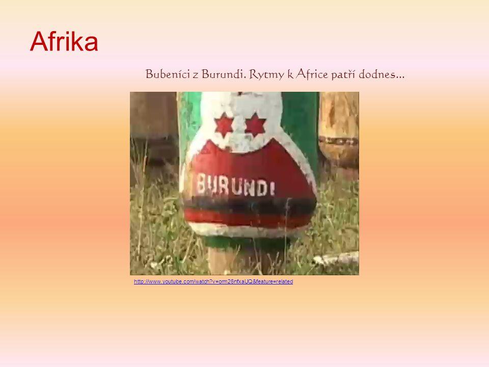 Afrika Bubeníci z Burundi. Rytmy k Africe patří dodnes...