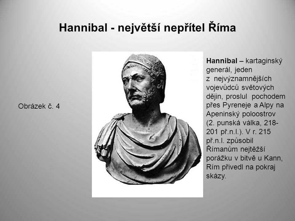 Hannibal - největší nepřítel Říma