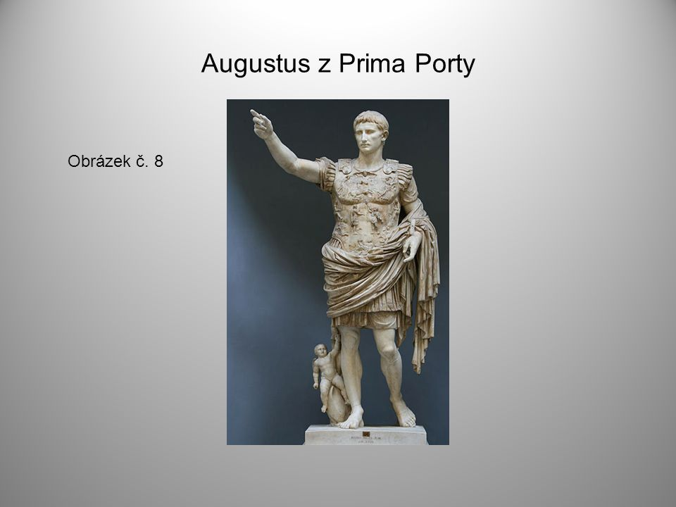Augustus z Prima Porty Obrázek č. 8