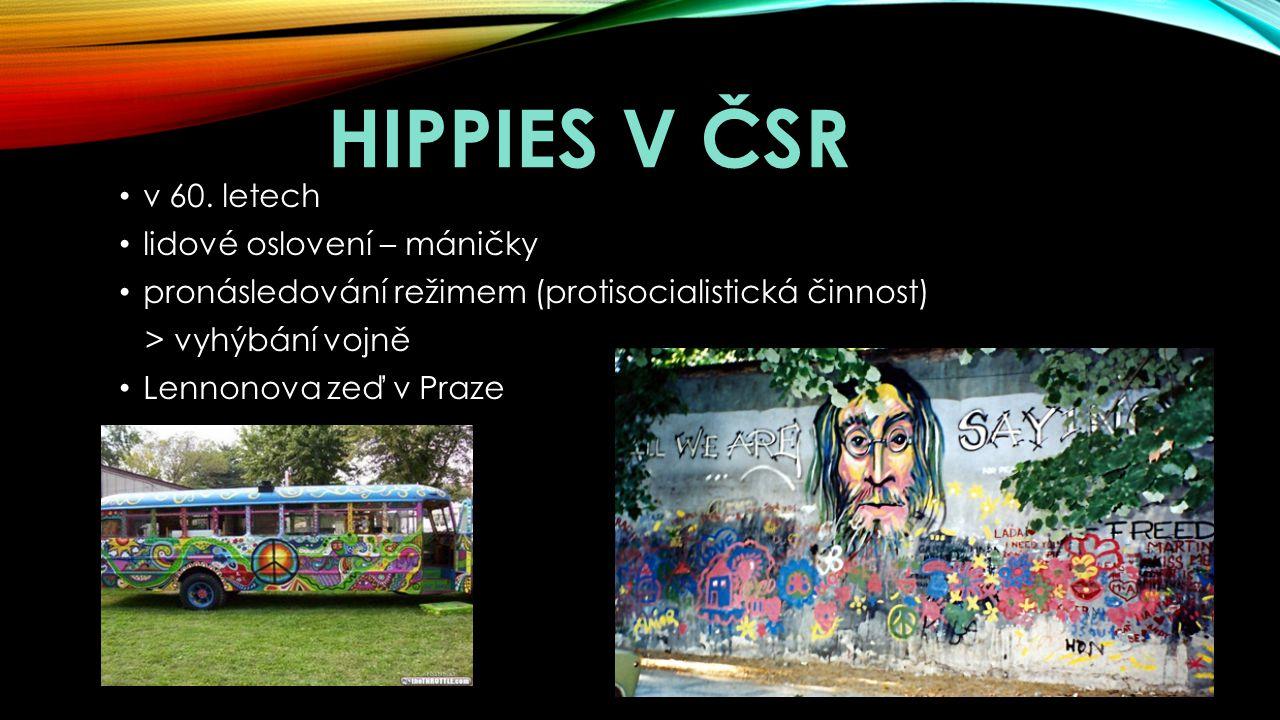 Hippies v ČSR v 60. letech lidové oslovení – máničky