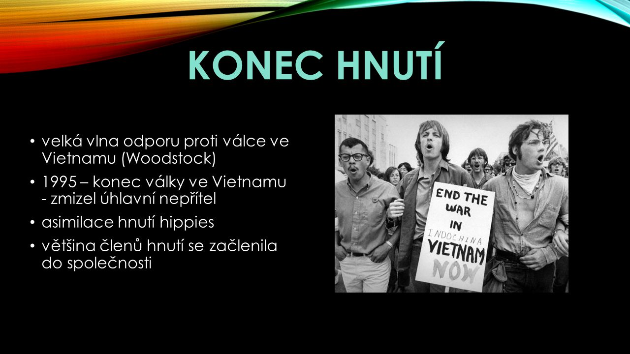 Konec hnutí velká vlna odporu proti válce ve Vietnamu (Woodstock)