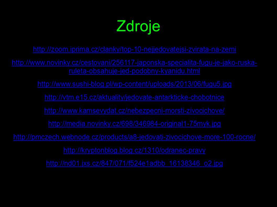 Zdroje http://zoom.iprima.cz/clanky/top-10-nejjedovatejsi-zvirata-na-zemi.