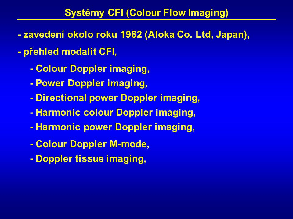 Systémy CFI (Colour Flow Imaging)