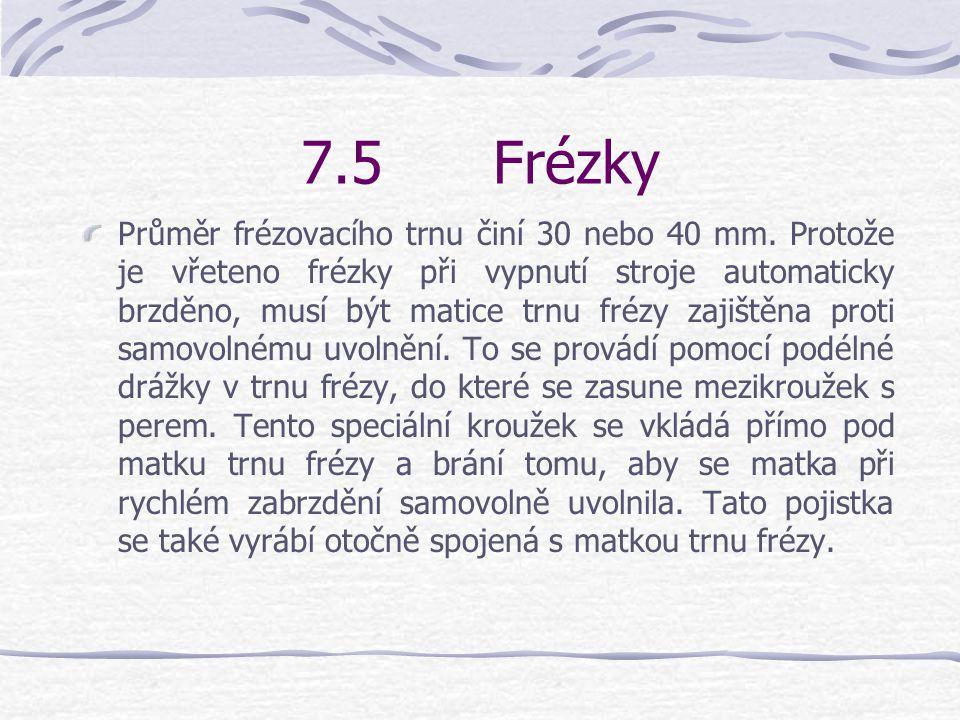 7.5 Frézky