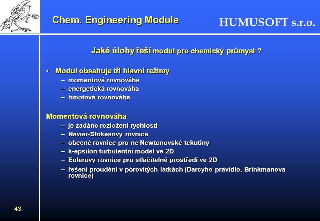 Jaké úlohy řeší modul pro chemický průmysl