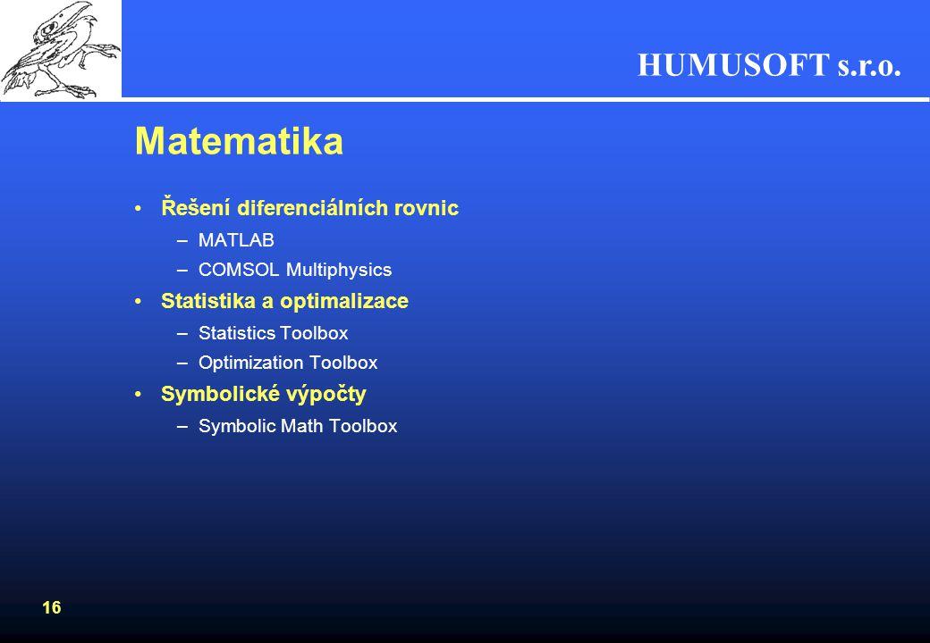 Matematika Řešení diferenciálních rovnic Statistika a optimalizace