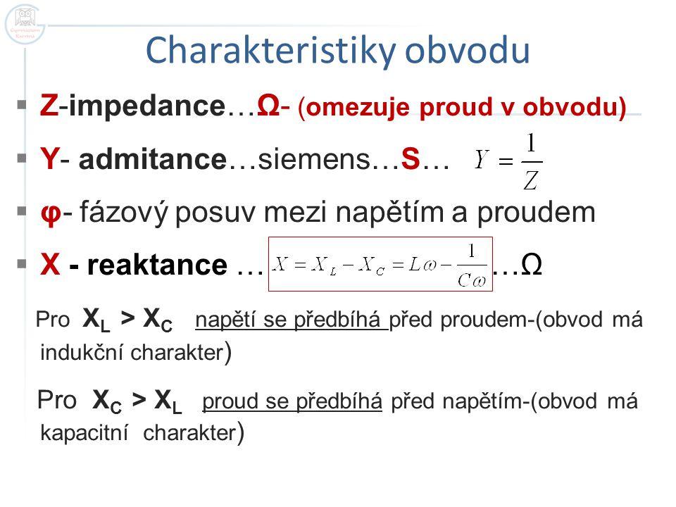Charakteristiky obvodu