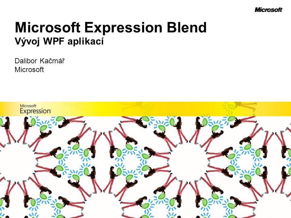 Microsoft Expression Blend Vývoj WPF aplikací