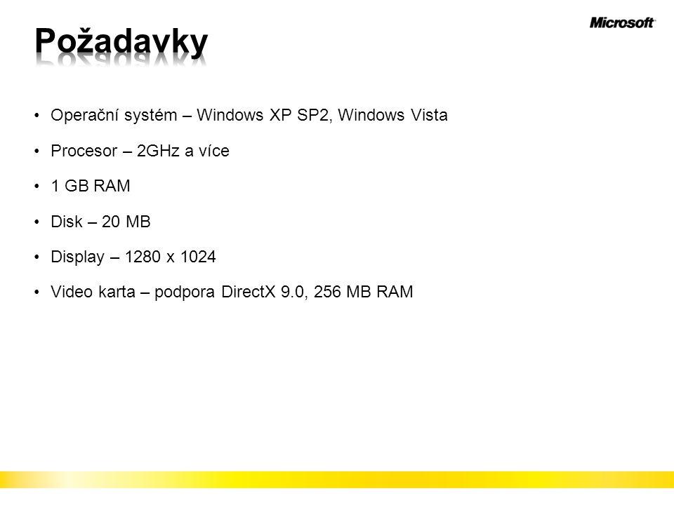 Požadavky Operační systém – Windows XP SP2, Windows Vista