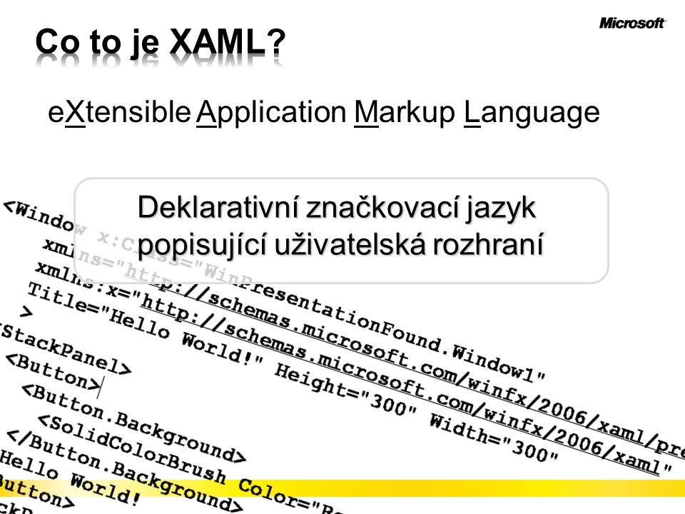 Co to je XAML eXtensible Application Markup Language